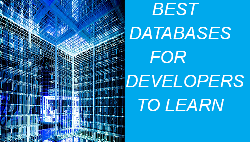 best databases for developers to learn